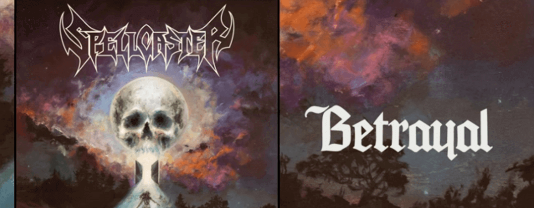 "SPELLCASTER UNVEIL NEW SINGLE ""BETRAYAL"""
