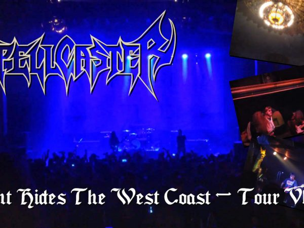 SPELLCASTER_Night Hides The West Coast Tour Vlog