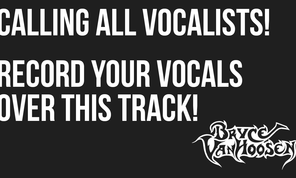 Bryce VanHoosen - Submit Your Vocals
