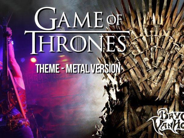Bryce VanHoosen Game of Thrones Theme METAL